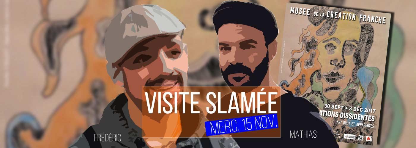 Visite Slamée